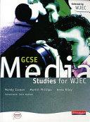 GCSE Media Studies for WJEC