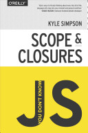You Don't Know JS: Scope and Closures