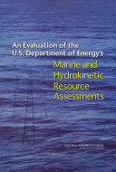 An Evaluation of the U.S. Department of Energy's Marine and Hydrokinetic Resource Assessments