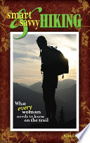 Smart And Savvy Hiking Book PDF