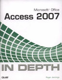 Microsoft Office Access 2007 In Depth