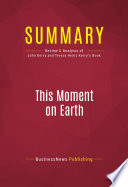 Summary This Moment On Earth Book PDF