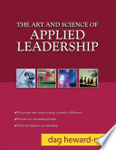 The Art and Science of Applied Leadership