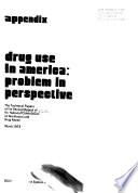 Drug Use In America Problem In Perspective V 3