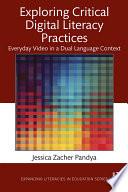 Exploring Critical Digital Literacy Practices