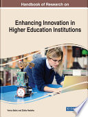 Handbook of Research on Enhancing Innovation in Higher Education Institutions