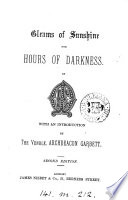 Gleams of sunshine for hours of darkness, by E.M.