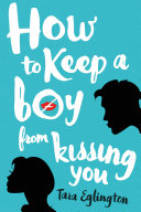 How to Keep a Boy from Kissing You Pdf/ePub eBook