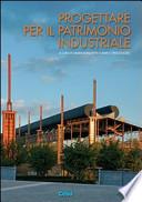 Progettare per il patrimonio industriale