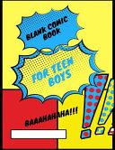 Blank Comic Book for Teen Boys
