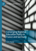 Pdf Converging Regional Education Policy in France and Germany Telecharger