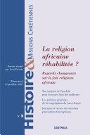 Pdf Histoire et Missions Chrétiennes N-003. La religion africaine réhabilitée ? Telecharger