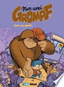 Mon Ami Grompf -