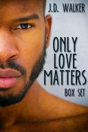Only Love Matters Box Set Pdf/ePub eBook