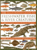 The Illustrated Guide to Freshwater Fish and River Creatures