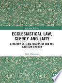 Ecclesiastical Law  Clergy and Laity