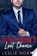The Billionaire   s Last Chance