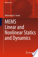 MEMS Linear and Nonlinear Statics and Dynamics