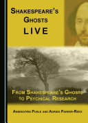Shakespeare's Ghosts Live