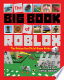 """""""The Big Book of Roblox: The Deluxe Unofficial Game Guide"""" by Triumph Books"""
