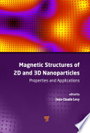 Magnetic Structures of 2D and 3D Nanoparticles