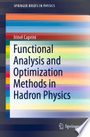 Functional Analysis and Optimization Methods in Hadron Physics