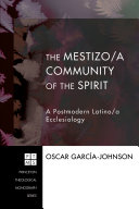 The Mestizo a Community of the Spirit