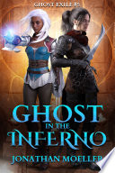 Ghost in the Inferno  Ghost Exile  5