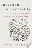 Insurgent Universality