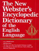 The New Webster S Encyclopedic Dictionary Of The English Language