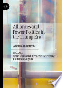 Alliances and Power Politics in the Trump Era