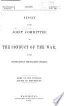 Report of the Joint Committee on the Conduct of the War at the Second Session Thirty eighth Congress  Army of the Potomac  Battle of Petersburg Book PDF