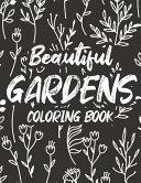 Beautiful Gardens Coloring Book