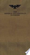 The Imperial Infantryman's Handbook