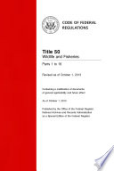 Title 50 Wildlife And Fisheries Parts 1 16 Revised As Of October 1 2013