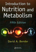 Introduction to Nutrition and Metabolism, Fifth Edition