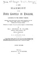 A New Harmony of the Four Gospels in English