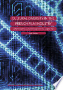 Cultural Diversity in the French Film Industry Book