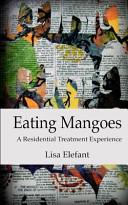 Eating Mangoes