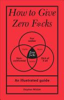 Pdf How to Give Zero F*cks