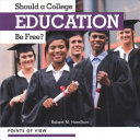 Should a College Education Be Free