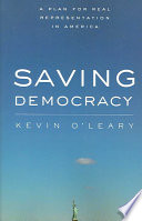 Saving Democracy  : A Plan for Real Representation in America