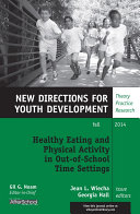 Healthy Eating and Physical Activity in Out-of-School Time Settings