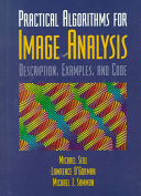Practical Algorithms for Image Analysis with CD-ROM
