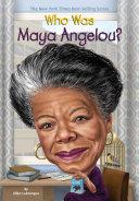 Who Was Maya Angelou? Pdf/ePub eBook