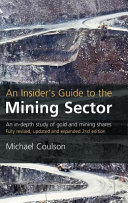 An Insider s Guide to the Mining Sector