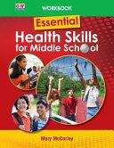 Essential Health Skills for Middle School, Workbook