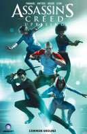 Assassin's Creed: Uprising Volume 1