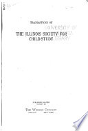Transactions of the Illinois Society for Child Study