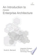 An Introduction to Holistic Enterprise Architecture